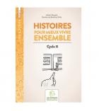 Livre fiches de travail - Histoire pour mieux vivre ensemble - fin CP & cycle 3