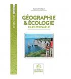 Livre fiches de travail - Géographie et écologie par l'exemple - cycle 3 & 4