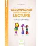 Livre fiches de travail 92 pages Accompagner les élèves vers la lecture dès 3 ans