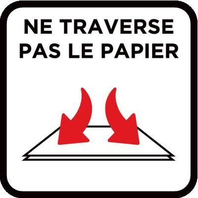 Ne traverse pas le papier